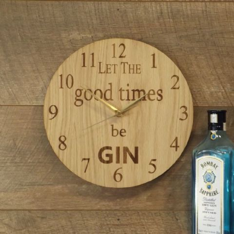 Gin Clock ~ Let The Good Times Be Gin ~ Wooden Gin Lovers Wall Clock (G1)